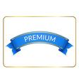 Blue ribbon banner premium white vector image vector image
