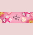 happy mothers day banner of gifts and flowers vector image
