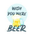 beer slogan for apparel design vector image