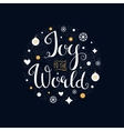 joy to world hand lettering sign vector image