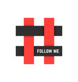 Red and black hashtag icon with follow me text