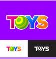 toys logo baby online shop letter o like ball vector image