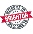 welcome to Brighton red round vintage stamp vector image vector image