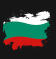 Bulgaria Flag grunge style on black background vector image vector image