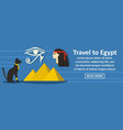 travel to egypt banner horizontal concept vector image vector image