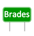 Brades road sign vector image vector image