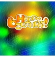 Happy Birthday card on abstract background vector image vector image