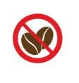 No caffeine no coffee red circle prohibiting