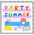 summer party memphis vector image