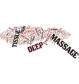 the deep tissue massage text background word vector image vector image