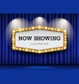 cinema theater blue curtains and sign light up vector image vector image