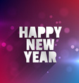 happy new year glowing card vector image