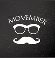 movember advertisement with text and graphic vector image vector image