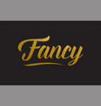 fancy gold word text typography vector image vector image