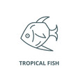 tropical fish line icon linear concept vector image vector image