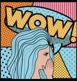 woman saying wow pop art style vector image
