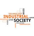 word cloud - industrial society vector image