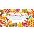 fast food poster with frame of takeaway dishes vector image vector image