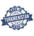 made in turkmenistan round seal vector image vector image