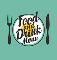 food and drink menu with fork and knife vector image vector image