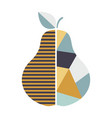 modern geometric pear fruit poster good vector image vector image