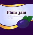 plum jam label design template vector image vector image
