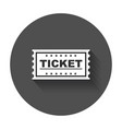 ticket icon flat ticket with long shadow vector image