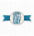 Happy Fathers Day realistic Label with blue Text vector image vector image