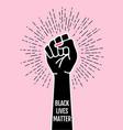black lives matter fist female hand protest vector image vector image