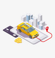 taxi booking app flat isometric vector image