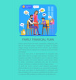 family financial plan poster vector image vector image