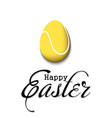 happy easter egg in form a tennis ball vector image vector image