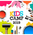 kids art camp 2019 education creativity art vector image vector image