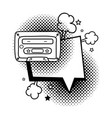 cassette with speech bubble pop art style vector image