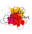 hello autumn text on red and orange blot vector image vector image