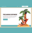 flat freelancer works from tropical island vector image
