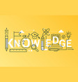 knowledge 2019 word trendy composition concept vector image