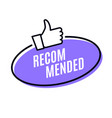 recommend best advantage icon good job ok vector image vector image