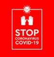 stop coronavirus covid-19 concept concept vector image