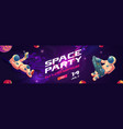 space party cartoon flyers invite to music show vector image