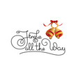 jingle all the way calligraphy lettering vector image