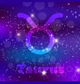 taurus zodiac sign on a cosmic purple background vector image