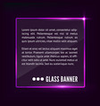 glass banner vector image vector image