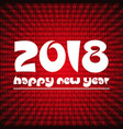 happy new year 2018 on red stripped binary code vector image vector image