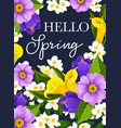 hello spring flowers greeting card vector image vector image