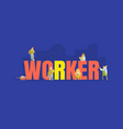 banner template with worker big word and vector image