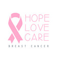 hope love care breast cancer label vector image vector image