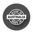 made in australia vector image vector image