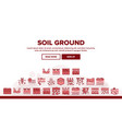 soil ground research landing header vector image vector image