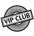 vip club rubber stamp vector image